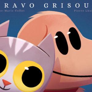 """""""Bravo Grisou"""" – Expression de Sagesse"""