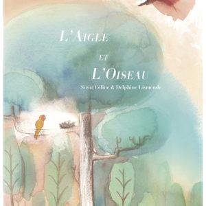 """""""L'aigle et l'oiseau"""" – Expression de Sagesse"""