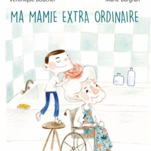 """Ma mamie Extra ordinaire"" – Expression de Sagesse"